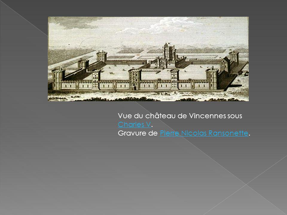 Vue du château de Vincennes sous Charles V. Gravure de Pierre Nicolas Ransonette. Charles VPierre Nicolas Ransonette