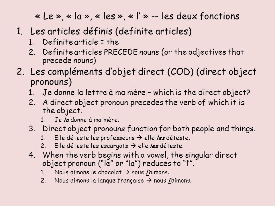 Definite articles or direct object pronouns.