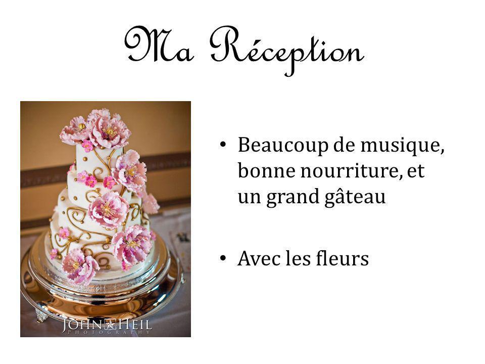Ma Réception Beaucoup de musique, bonne nourriture, et un grand gâteau Avec les fleurs