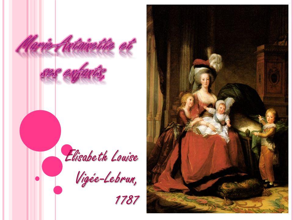 Le tableau « Marie-Antoinette et ses enfants » a été peint par Elisabeth Louise Vigée-Lebrun en 1787.
