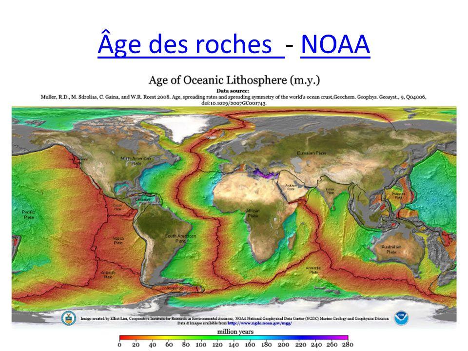 Âge des roches Âge des roches - NOAANOAA