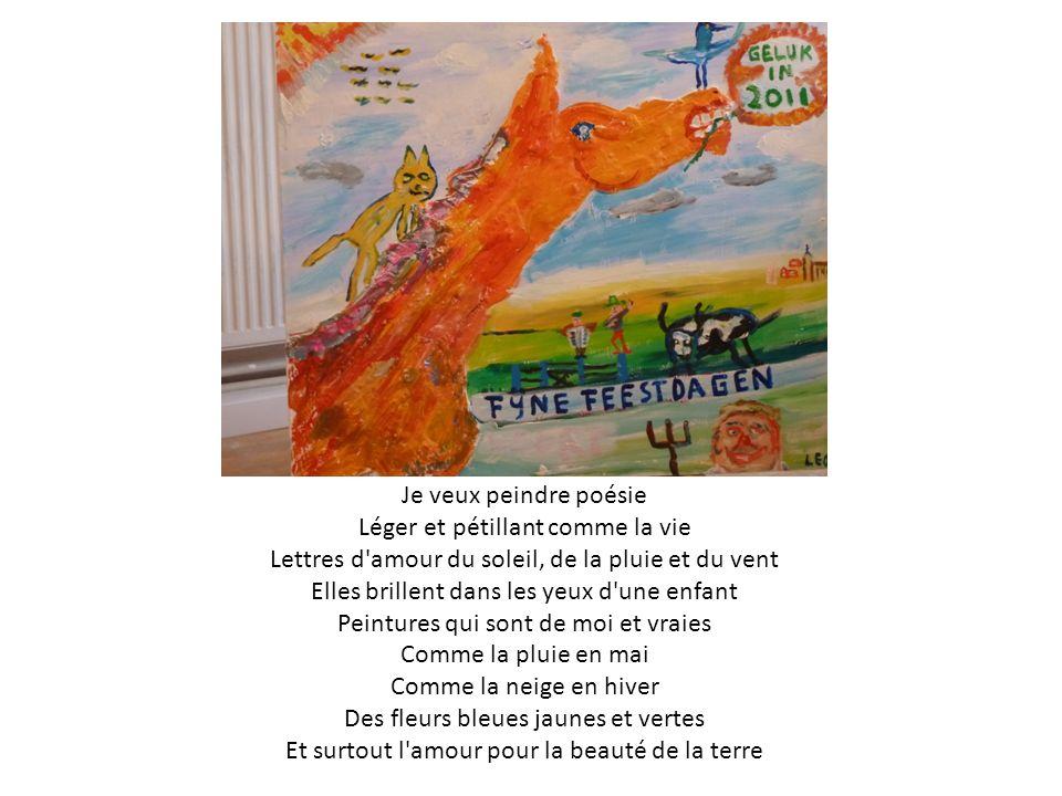 Je veux peindre poésie Léger et pétillant comme la vie Lettres d'amour du soleil, de la pluie et du vent Elles brillent dans les yeux d'une enfant Pei