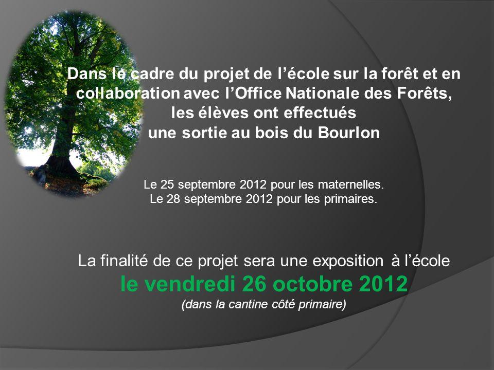 Dans le cadre du projet de lécole sur la forêt et en collaboration avec lOffice Nationale des Forêts, les élèves ont effectués une sortie au bois du B