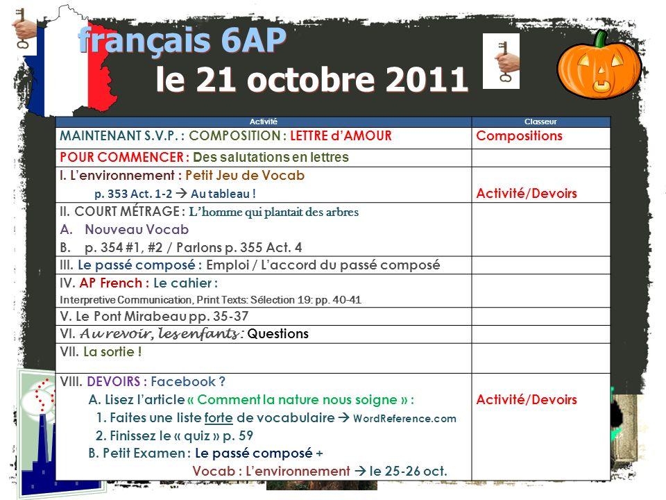 JE FAIS DES ANNONCES! français 2 / 5H / 6AP 1. Club Français -- $25 à M. DiNicola ASAP?!?!?!? Tatouage? 2. français 5H / 6AP: Bulletin pour novembre 3