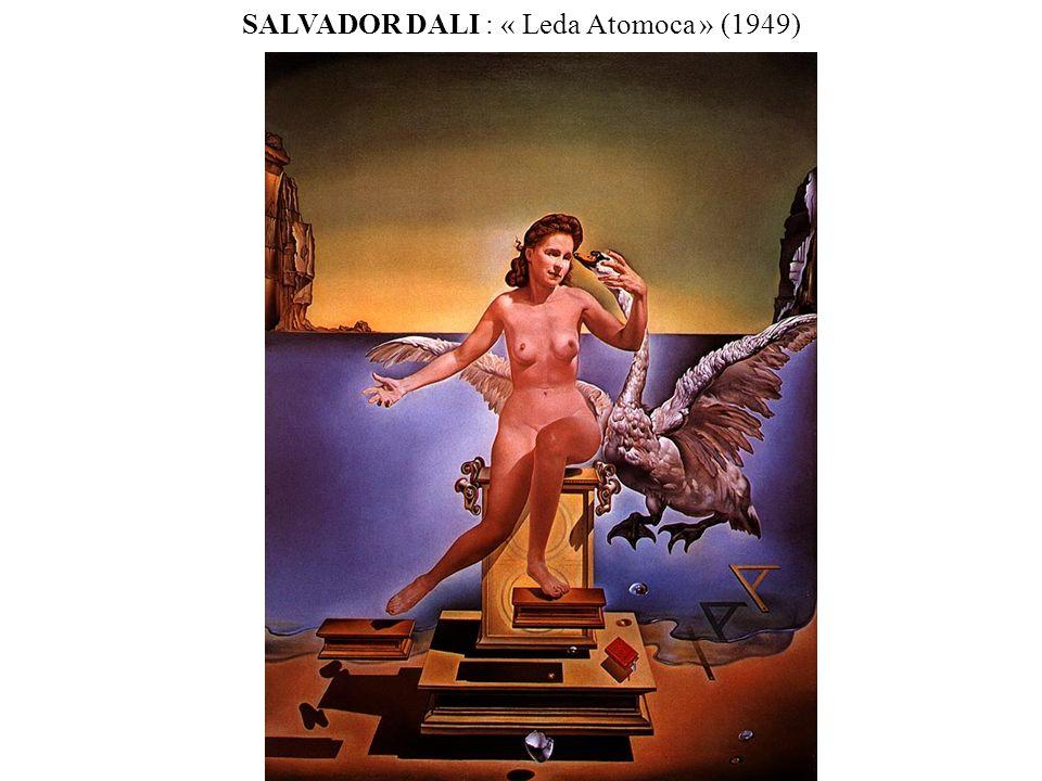 SALVADOR DALI : « Leda Atomoca » (1949)