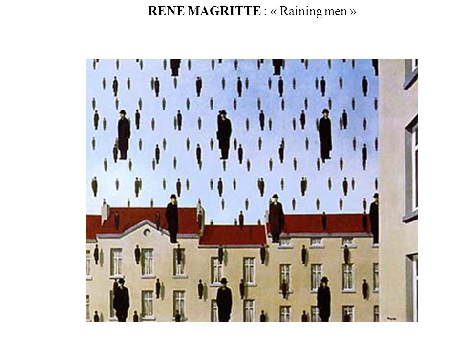 RENE MAGRITTE : « Raining men »