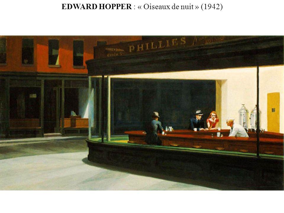 EDWARD HOPPER : « Oiseaux de nuit » (1942)