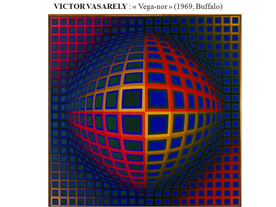 VICTOR VASARELY : « Vega-nor » (1969, Buffalo)