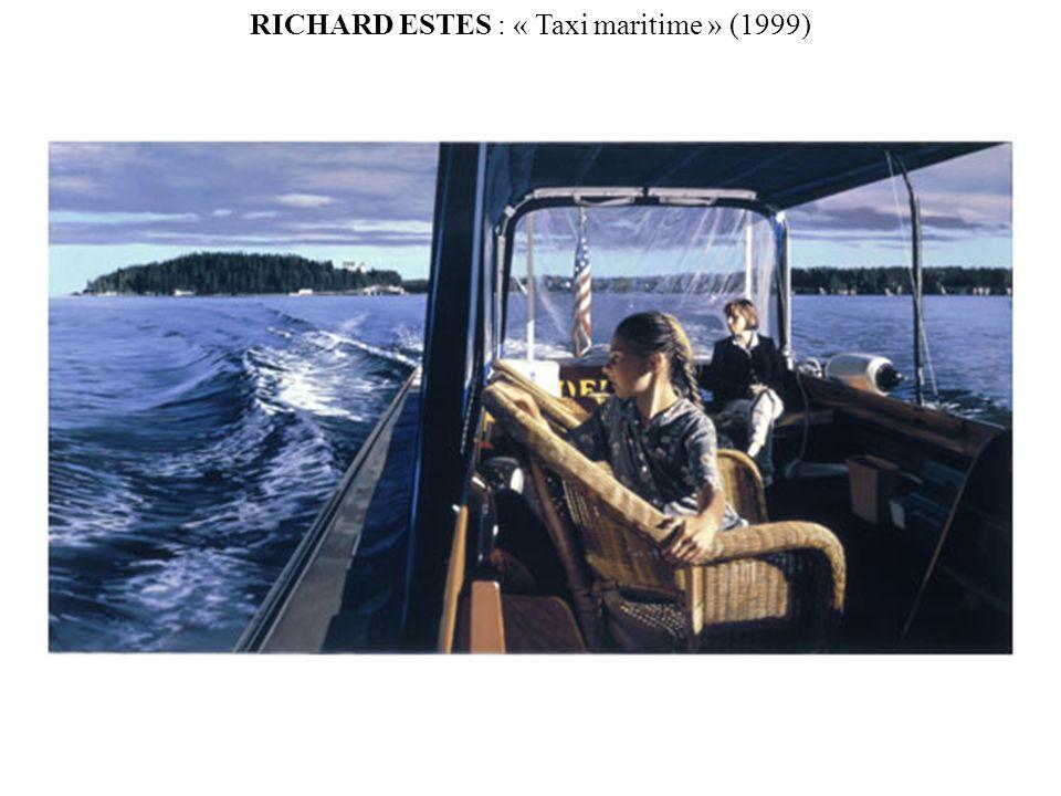 RICHARD ESTES : « Taxi maritime » (1999)