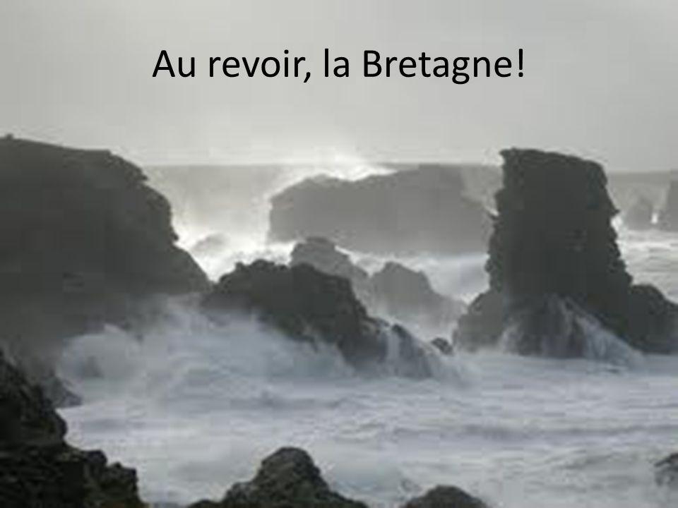 Au revoir, la Bretagne!