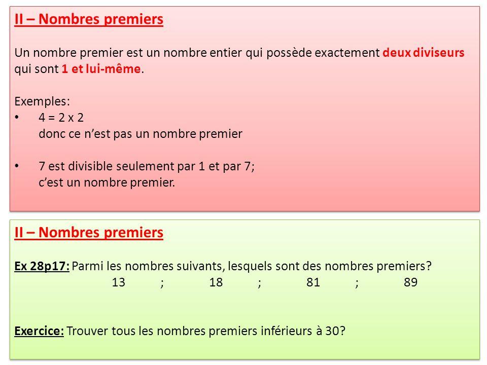III – Plus Grand Commun Diviseur (PGCD): Exercice: a) Trouver tous les diviseurs de 45.