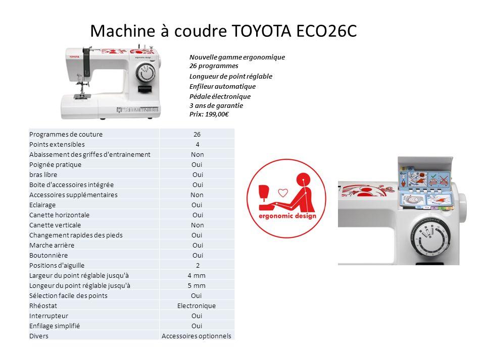 Machine à coudre TOYOTA ECO26C Nouvelle gamme ergonomique 26 programmes Longueur de point réglable Enfileur automatique Pédale électronique 3 ans de g