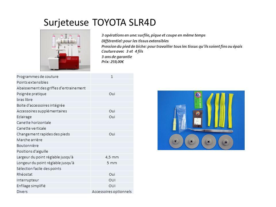 Surjeteuse TOYOTA SLR4D 3 opérations en une: surfile, pique et coupe en même temps Différentiel: pour les tissus extensibles Pression du pied de biche