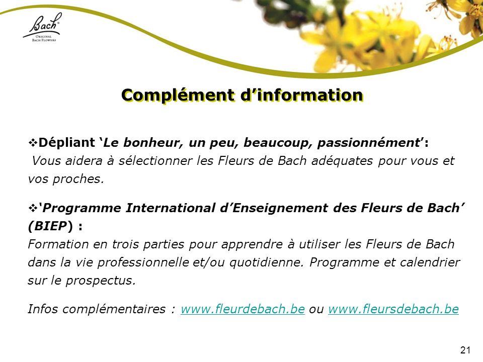 21 Dépliant Le bonheur, un peu, beaucoup, passionnément: Vous aidera à sélectionner les Fleurs de Bach adéquates pour vous et vos proches. Programme I