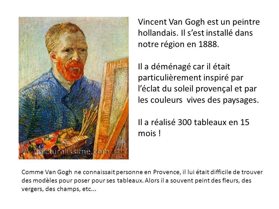 Comme Van Gogh ne connaissait personne en Provence, il lui était difficile de trouver des modèles pour poser pour ses tableaux. Alors il a souvent pei