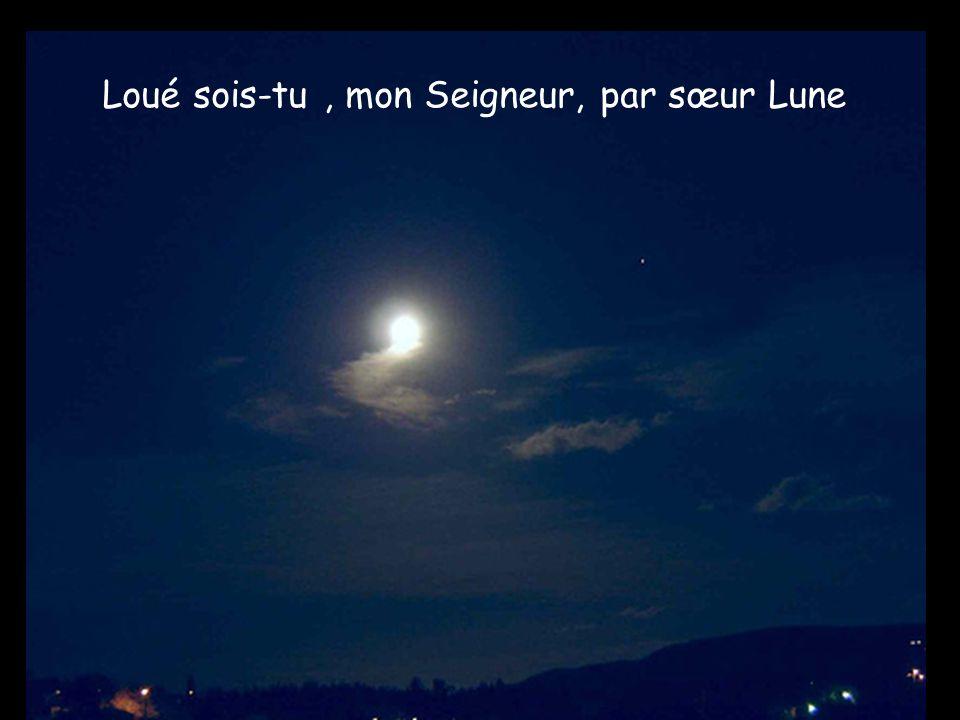 Loué sois-tu, mon Seigneur, par sœur Lune