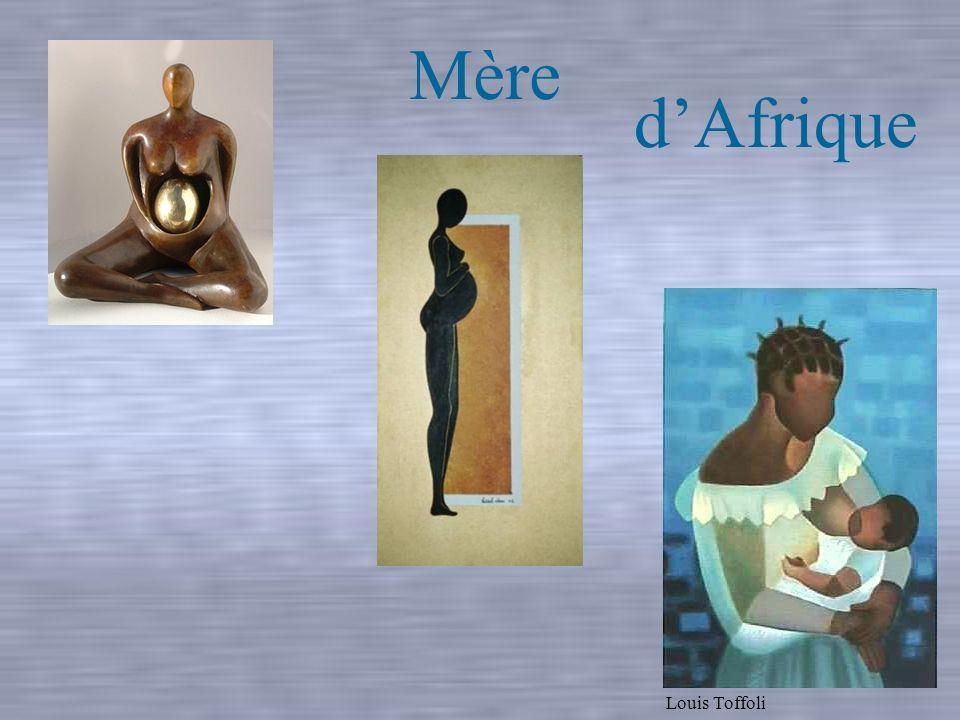 dAfrique Louis Toffoli Mère