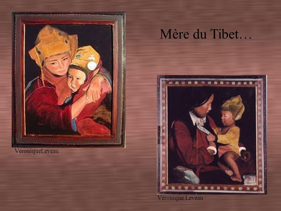 Mère du Tibet… VéroniqueLeveau
