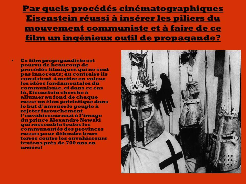 Par quels procédés cinématographiques Eisenstein réussi à insérer les piliers du mouvement communiste et à faire de ce film un ingénieux outil de propagande.