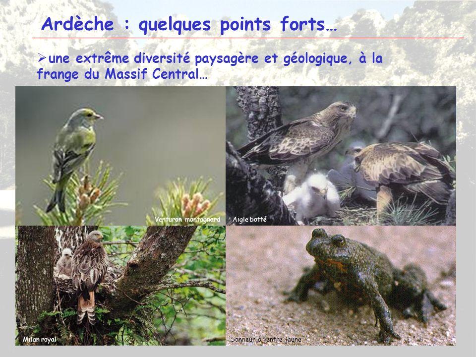 6 Ardèche : quelques points forts… une extrême diversité paysagère et géologique, à la frange du Massif Central… TanargueMontagne ardéchoise Massif du