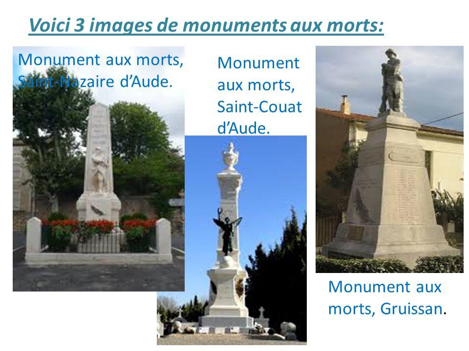 Voici 3 images de monuments aux morts: Monument aux morts, Saint-Nazaire dAude. Monument aux morts, Saint-Couat dAude. Monument aux morts, Gruissan.