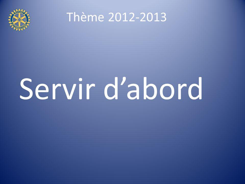 Thème 2012-2013 Servir dabord