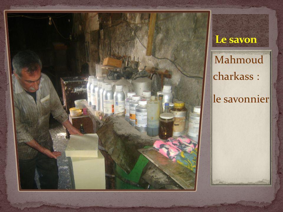 Mahmoud charkass : le savonnier
