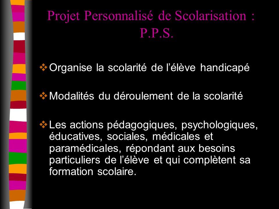 Projet Personnalisé de Scolarisation : P.P.S.