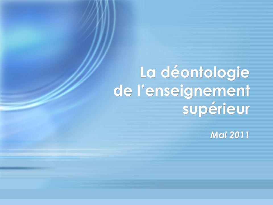 Plan de lintervention Introduction : Déontologie et enseignement supérieur 1.