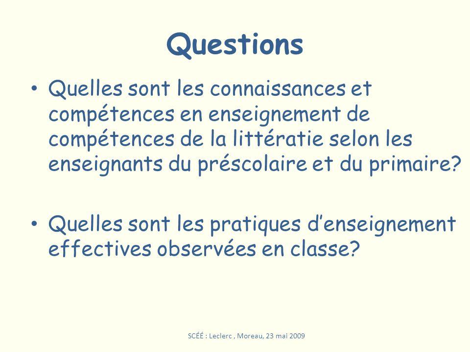 Questions Quelles sont les connaissances et compétences en enseignement de compétences de la littératie selon les enseignants du préscolaire et du pri