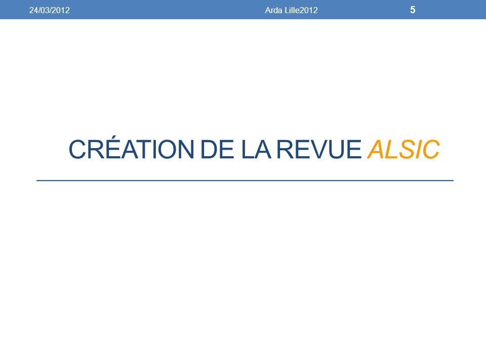 CRÉATION DE LA REVUE ALSIC 24/03/2012Arda Lille2012 5