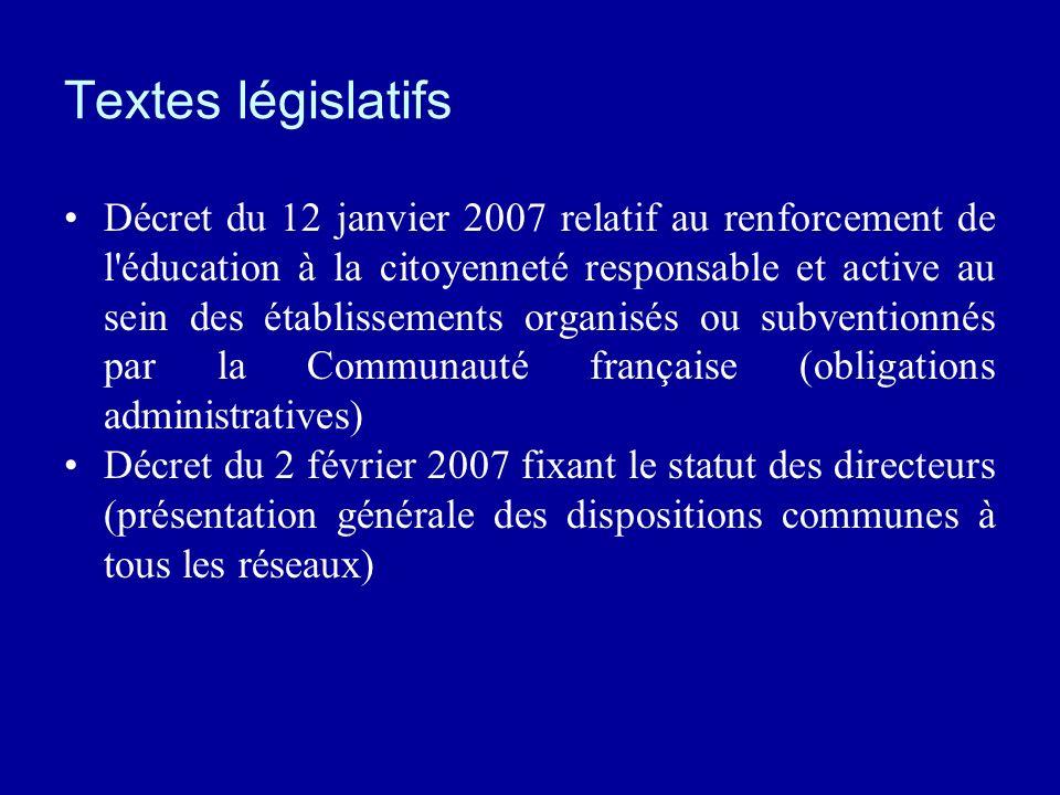 Textes législatifs Décret du 12 janvier 2007 relatif au renforcement de l'éducation à la citoyenneté responsable et active au sein des établissements