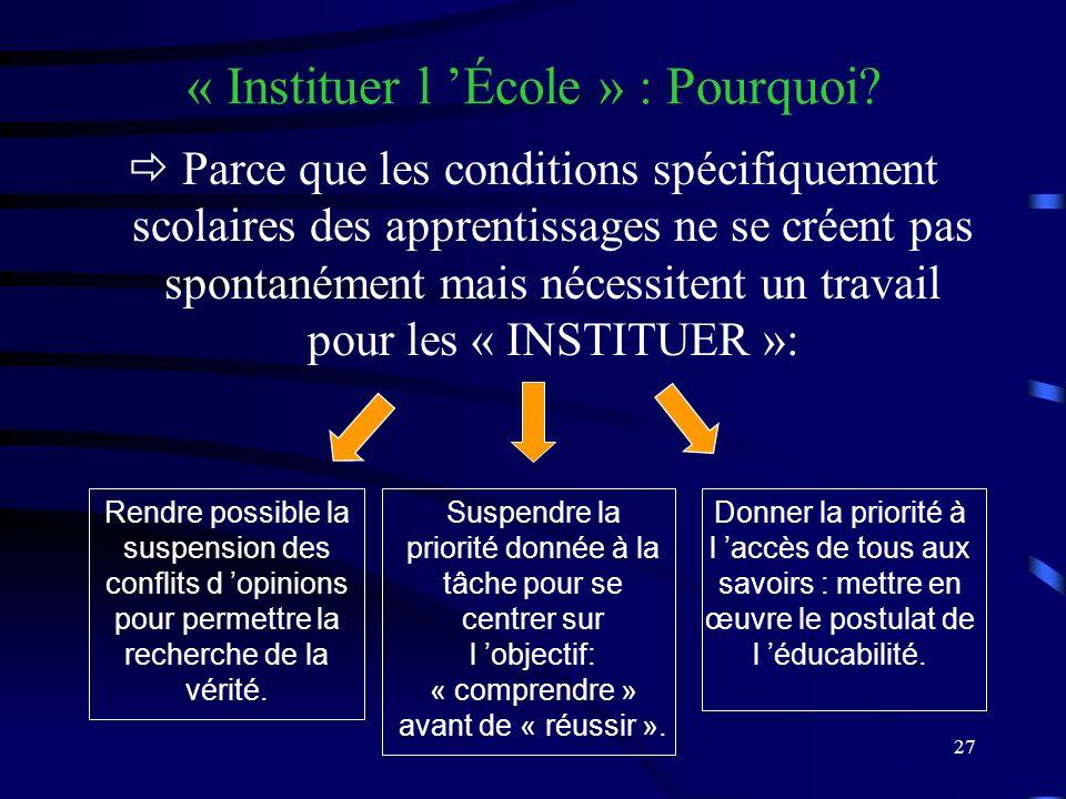 27 « Instituer l École » : Pourquoi.