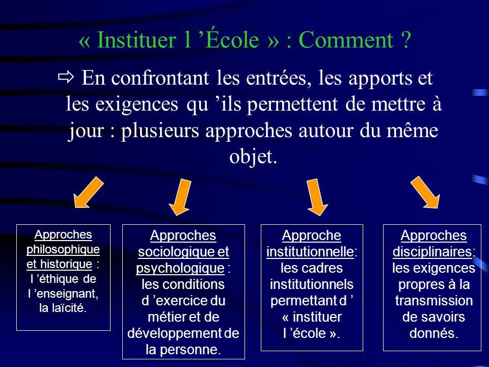 « Instituer l École » : Comment .