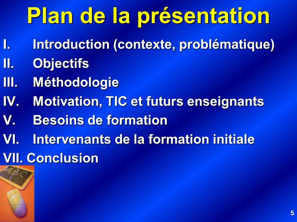 16 IV. MOTIVATION DES FUTURS ENSEIGNANTS ET INTÉGRATION PÉDAGOGIQUE DES TIC EN CONTEXTE SCOLAIRE