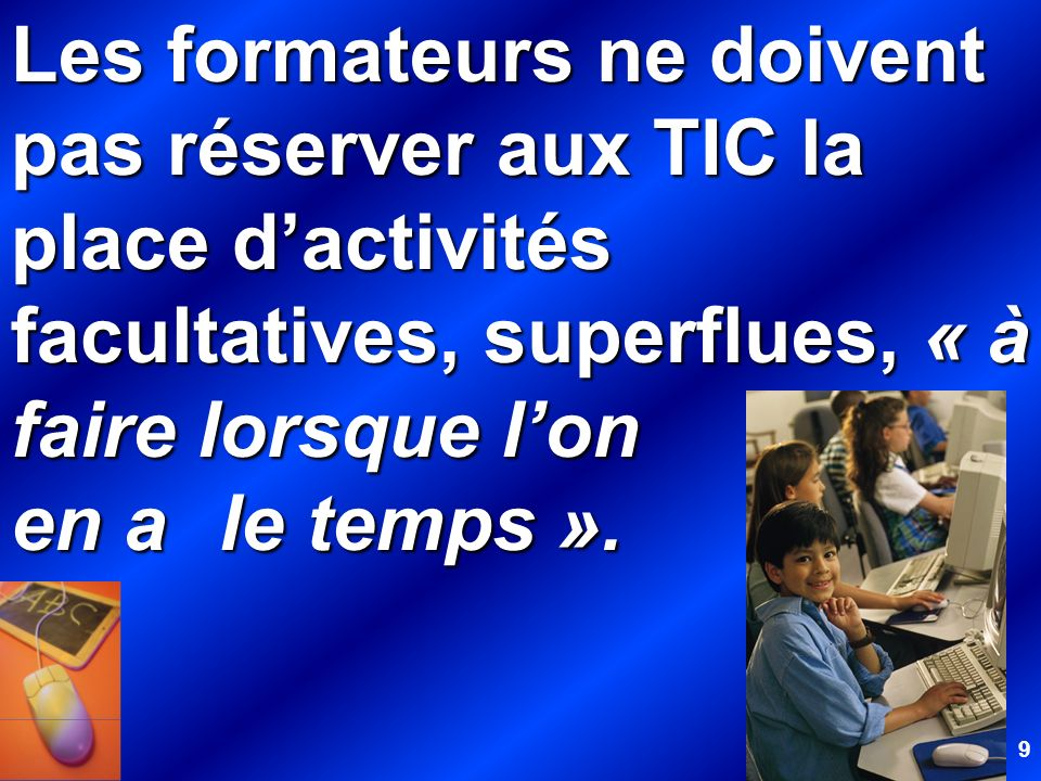 10 Au contraire, ils doivent adopter une attitude de « veille culturelle, sociologique, pédagogique et didactique, pour comprendre de quoi lécole, ses publics et ses programmes seront faits demain ».