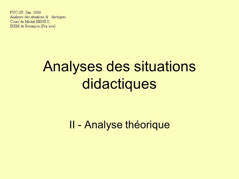 Analyses des situations didactiques II - Analyse théorique