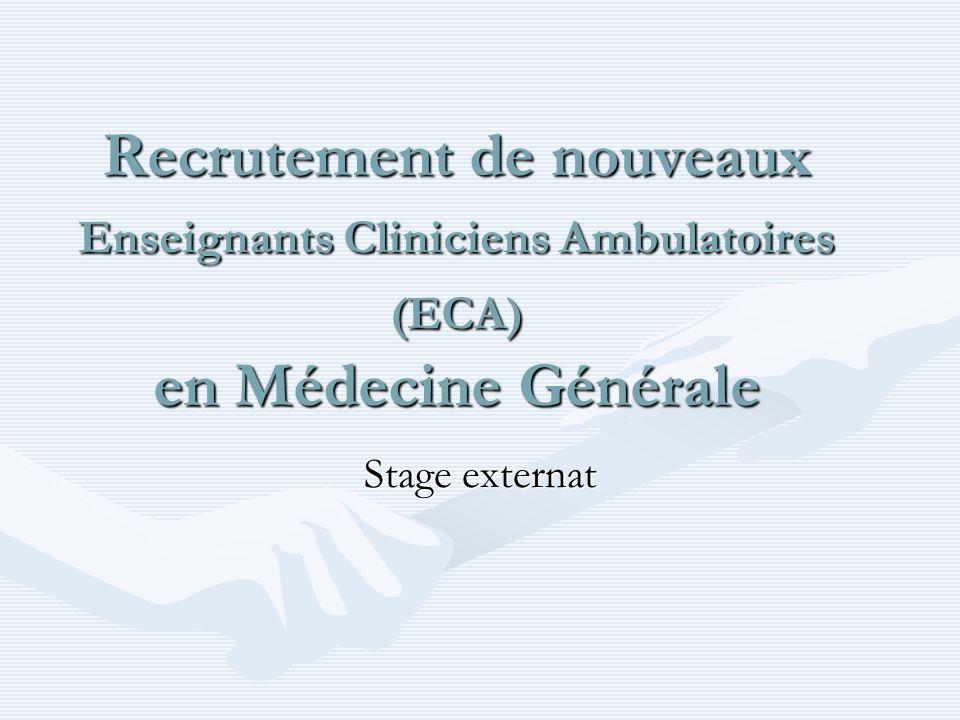 Recrutement de nouveaux Enseignants Cliniciens Ambulatoires (ECA) en Médecine Générale Stage externat