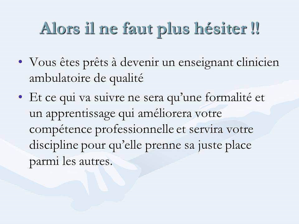 Conditions générales pour être enseignant clinicien ambulatoire (maîtres de stage) 3 ans dexercice.3 ans dexercice.