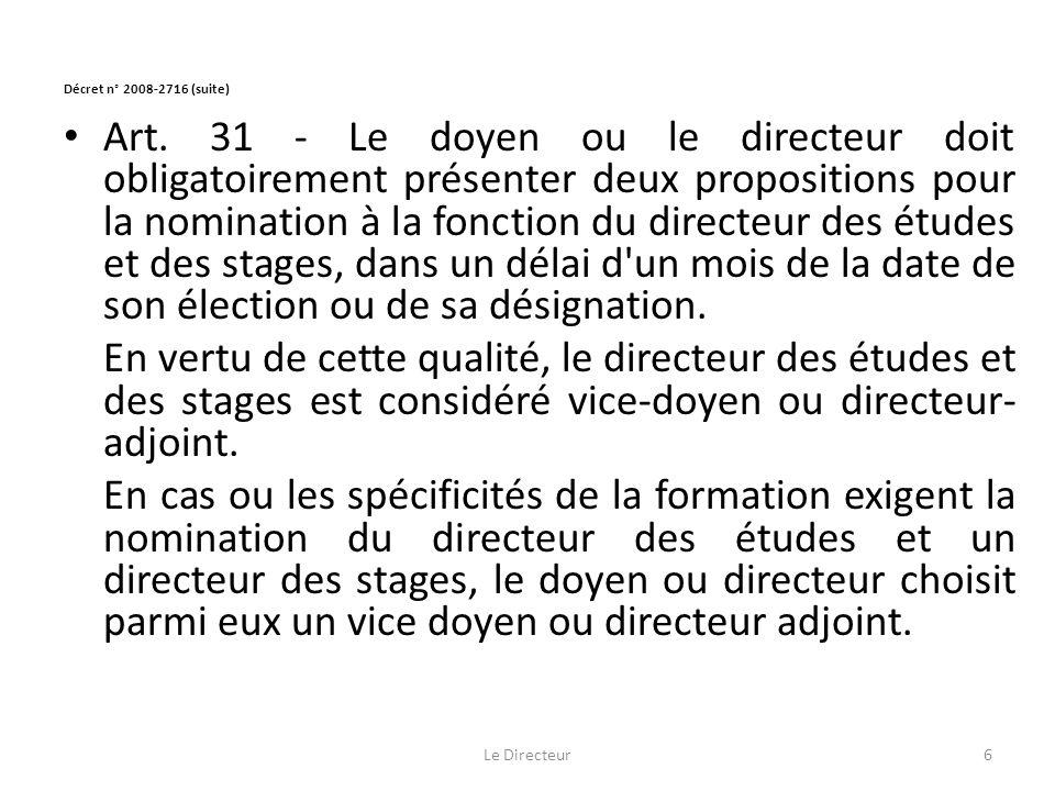 Décret n° 2008-2716(suite) Art.