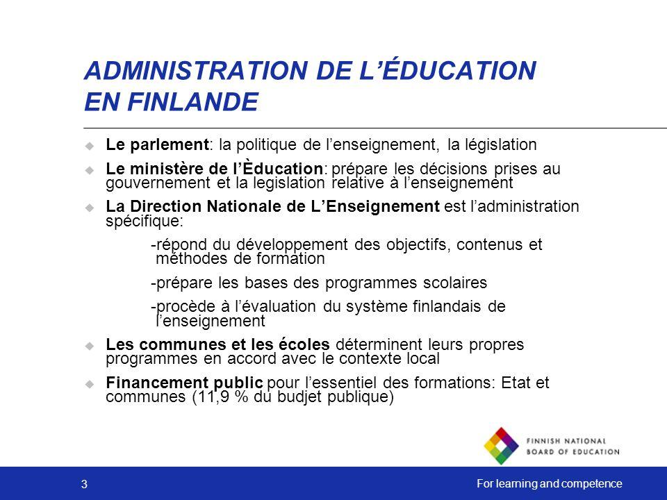 4 For learning and competence Le système de lenseignement en Finlande