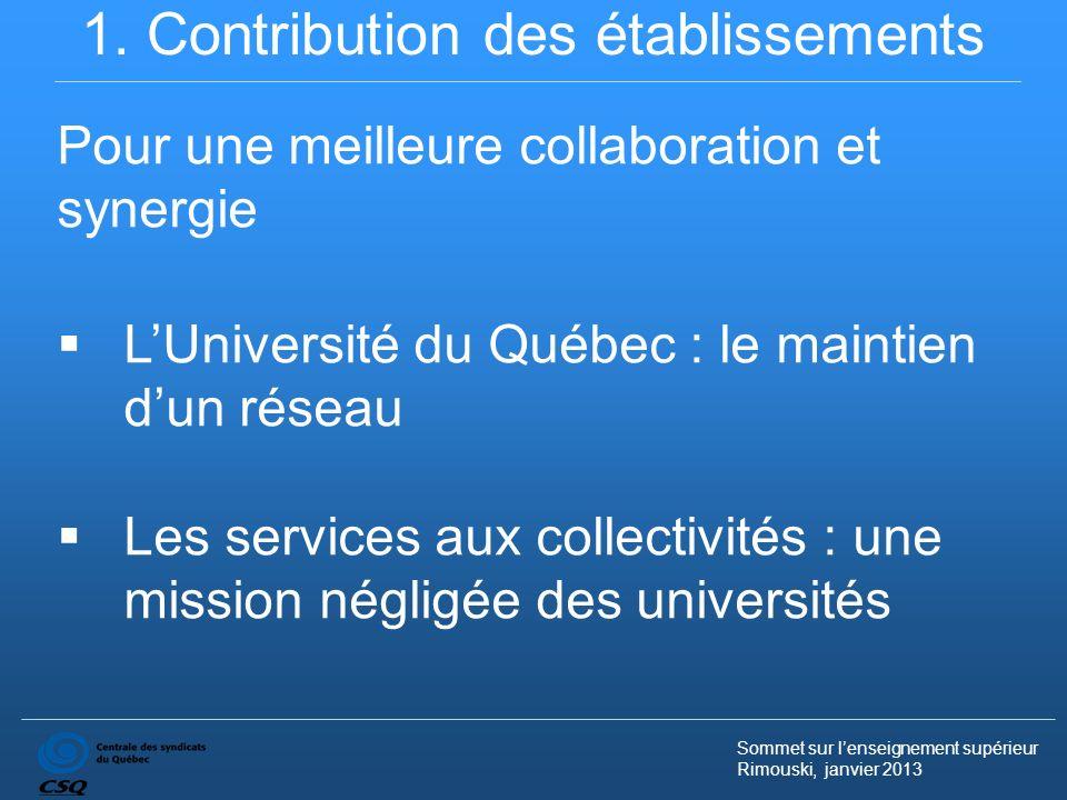 Sommet sur lenseignement supérieur Rimouski, janvier 2013 1.