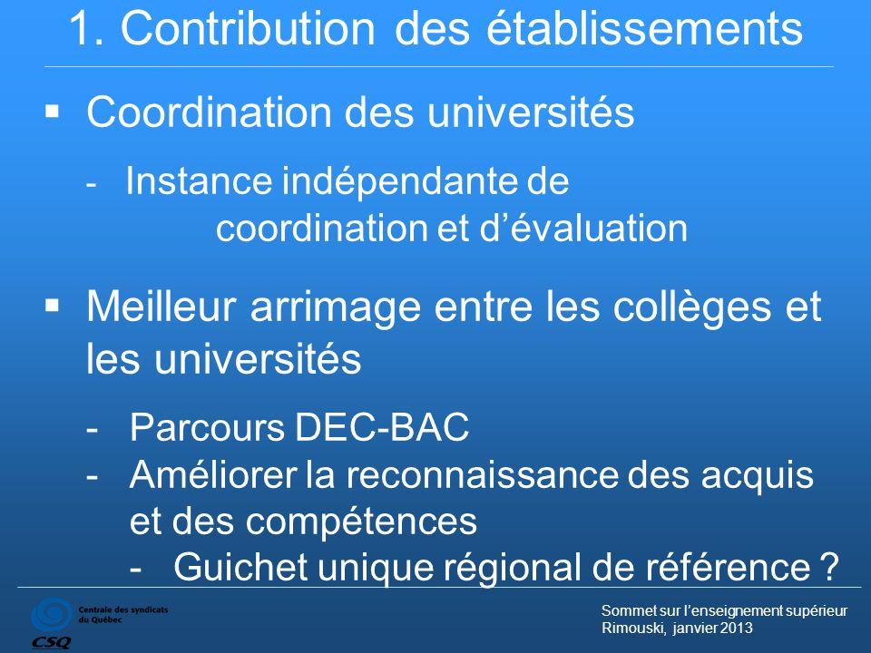 Sommet sur lenseignement supérieur Rimouski, janvier 2013 2.