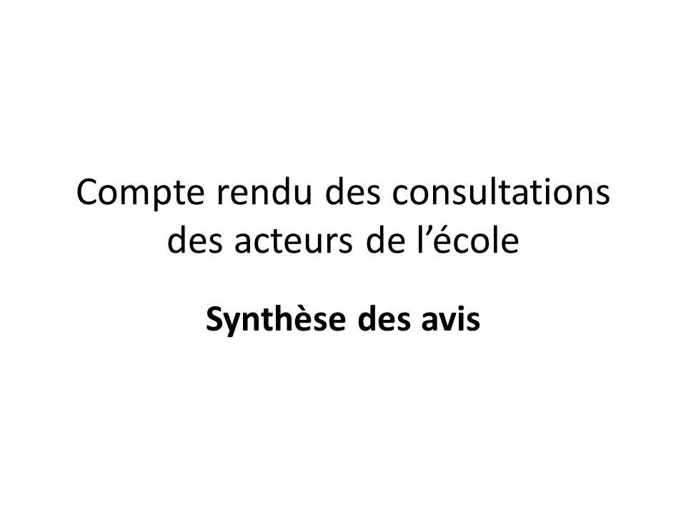 Compte rendu des consultations des acteurs de lécole Synthèse des avis