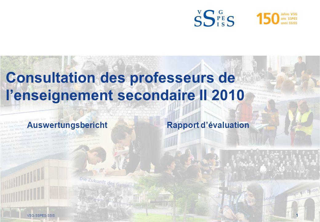VSG-SSPES-SSIS 1 Consultation des professeurs de lenseignement secondaire II 2010 AuswertungsberichtRapport dévaluation
