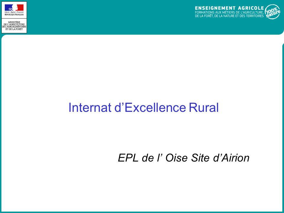 Internat dExcellence Rural EPL de l Oise Site dAirion