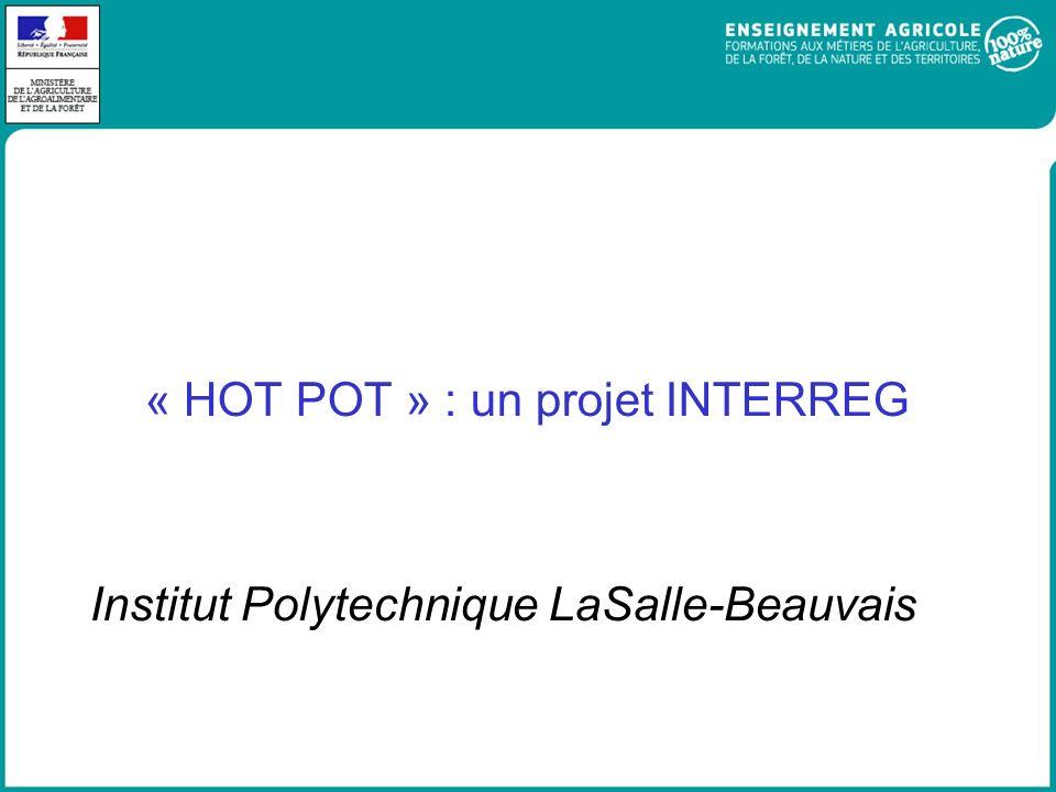 « HOT POT » : un projet INTERREG Institut Polytechnique LaSalle-Beauvais