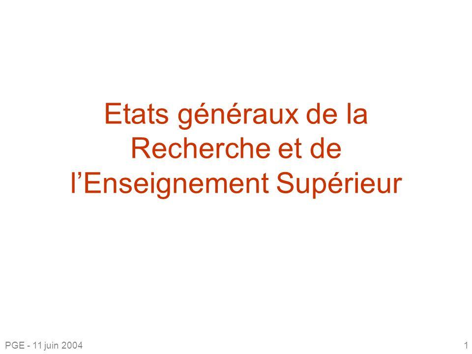 Etats généraux de la Recherche et de lEnseignement Supérieur PGE - 11 juin 20041