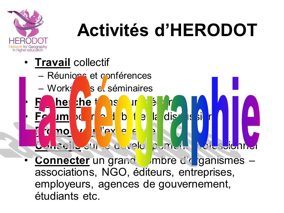 Avril 2007 159 organismes 39 pays Aout 2008 214 organismes 49 pays Maintenant 239 organismes 55 pays