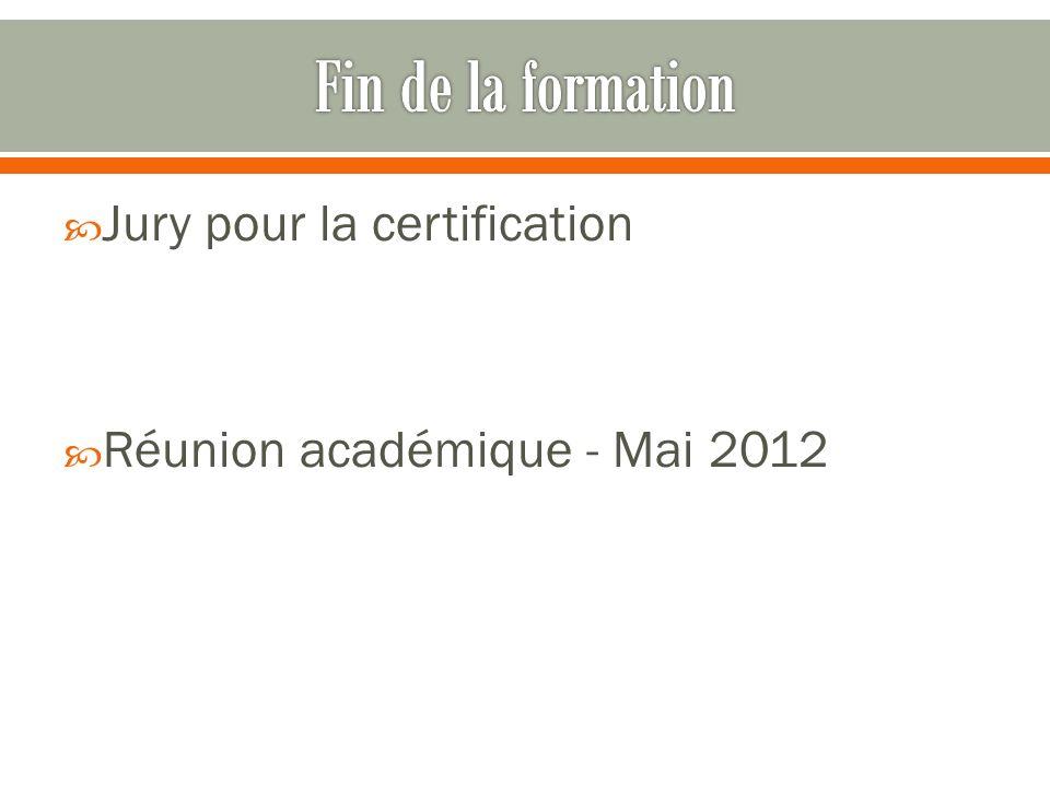Jury pour la certification Réunion académique - Mai 2012